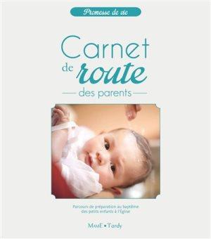 Carnet de route des parents : parcours de préparation au baptême des petits enfa