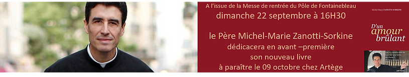 Rencontre avec le Père Michel Marie Zanotti Sokine le dimanche 22.09.2019 à Fontainebleau