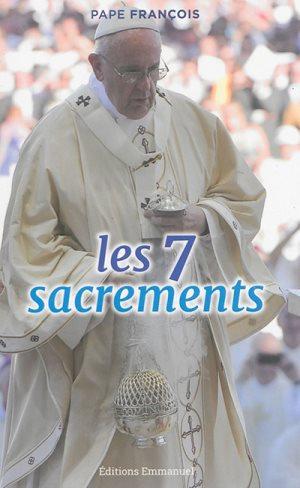 Les 7 sacrements : catéchèses