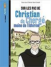 Sur_les_pas_de_Christian_de_Chergé.jpg