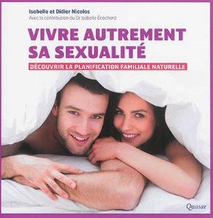 Vivre autrement sa sexualité : découvrir la planification familiale naturelle