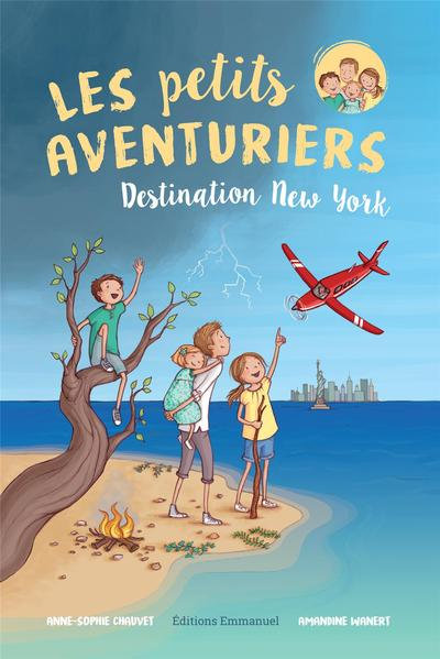 Les petits aventuriers - Destination New York