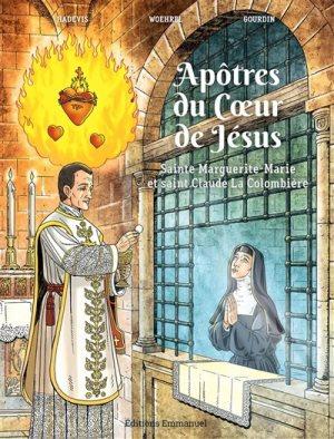 Apôtres du Coeur de Jésus : sainte Marguerite-Marie et saint Claude La Colombièr