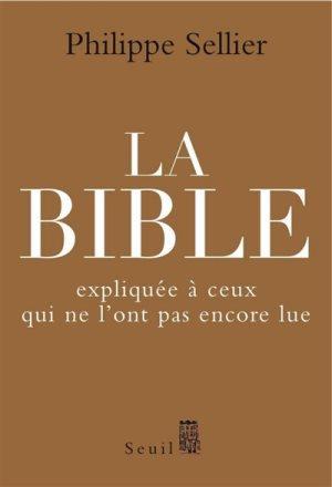 La Bible expliquée à ceux qui ne l'ont pas lue