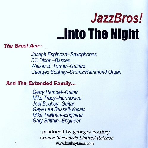 "JazzBros! ""Into The Night""--The CD"