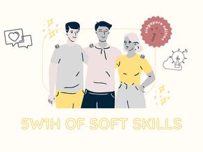 Future of Work | 5W1H of Soft Skills (Singapore Edition)