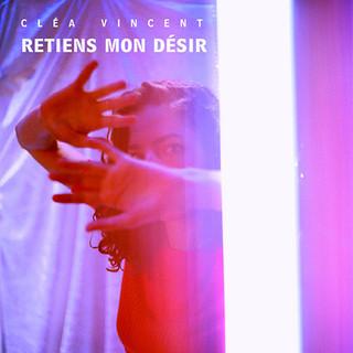 """""""retiens mon désir"""" LP (2016)"""