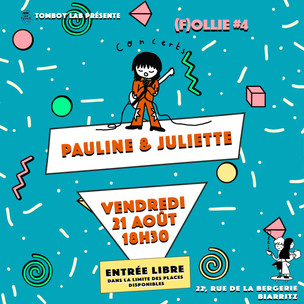 F(ollie) #4 Pauline & Juliette