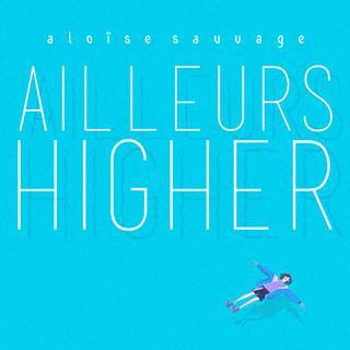 ailleurs higher single (2017)