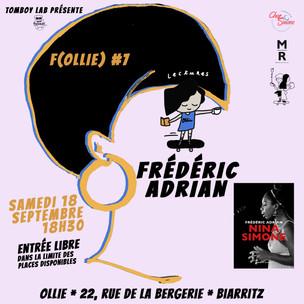 F(ollie) #7 Frédéric Adrian