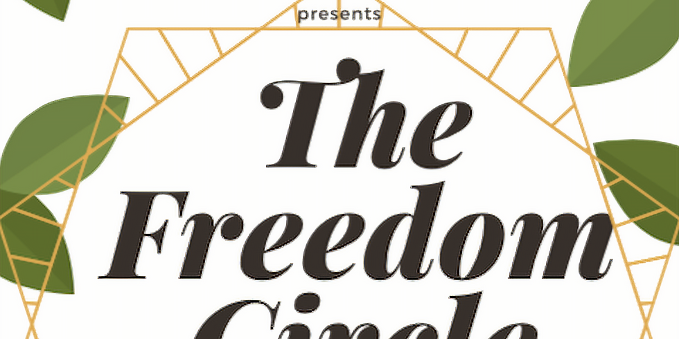 The Freedom Circle: Resiliency Through Resistance