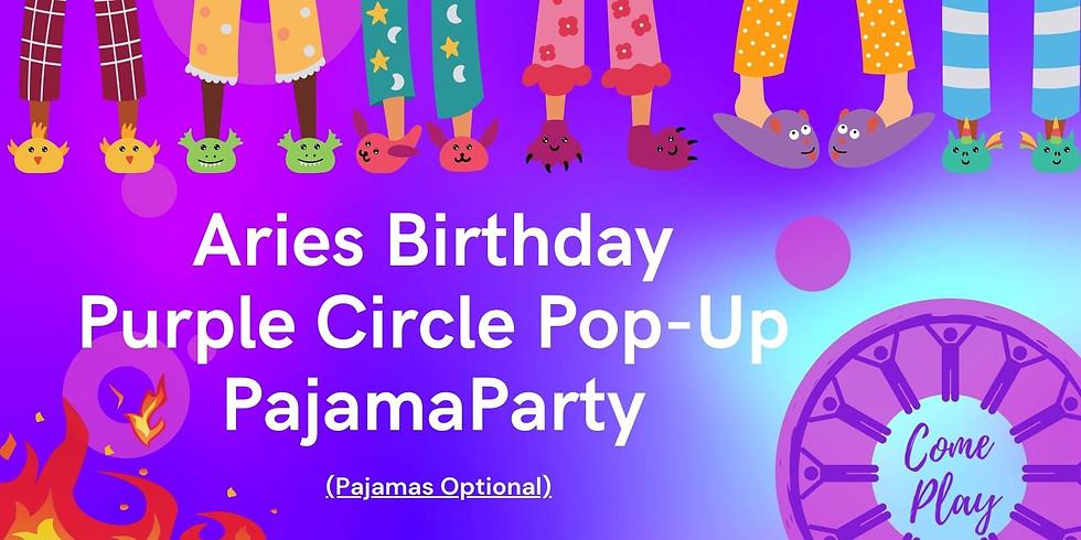 Aries Birthday Purple Circle Pop Up Pajama Party