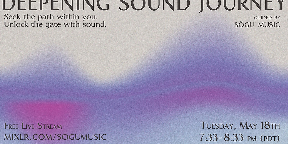 Deepening Sound Journey