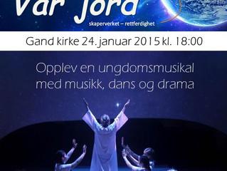 """Lørdag 24. januar kl. 18.00. Musikalen """"Vår Jord"""""""