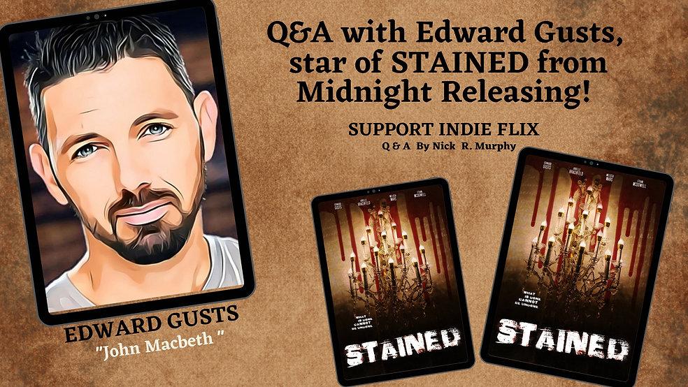 EDWARD GUST SUPPORT INDIE FLIX.jpg