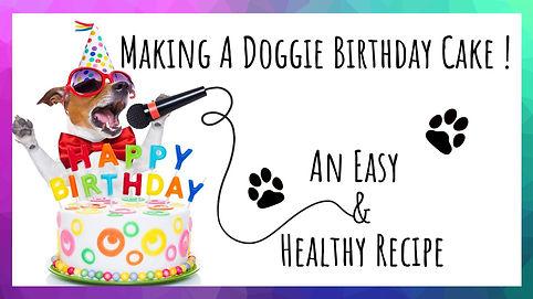 Making A Doggie Birthday Cake