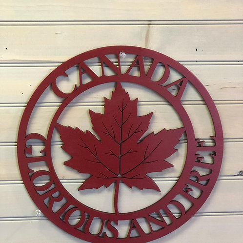 Canada Glorious and Free Sign