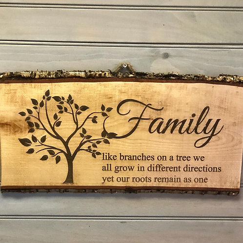 Beautiful Family Sign on Live Edge