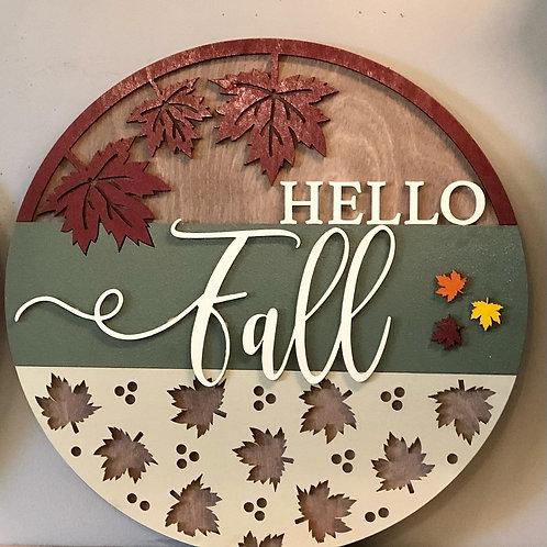 """Hello Fall"" sign."
