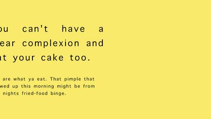The skin diet.
