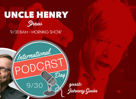 International Podcast Day with Uncle Henry