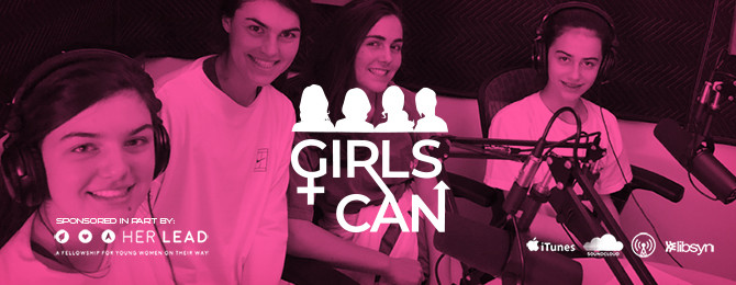 Deep Fried Studios Launches Girls Can Podcast