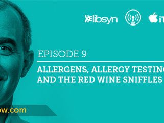 Ep.9 - Allergens, Allergy Testing, and Red Wine Sniffles