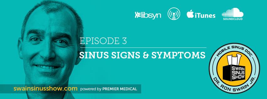 Swain Sinus Show | Dr. Ron Swain Jr | Mobile Alabama Sinus Doctor | Allergies | Ep.3