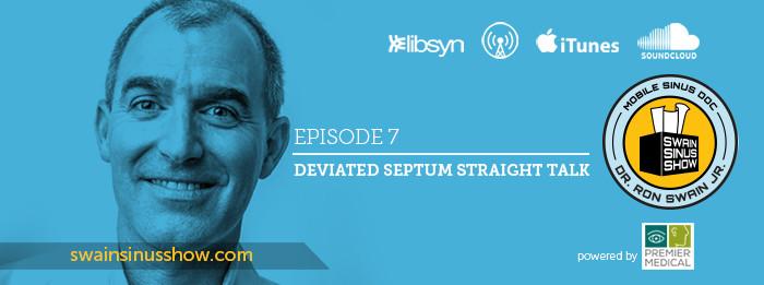 Dr. Ron Swain | Swain Sinus Show | Deviated Septum