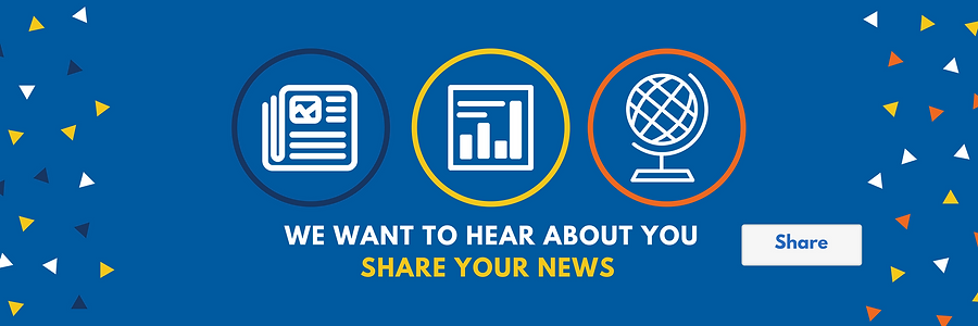 We want to hear about you, share your news.
