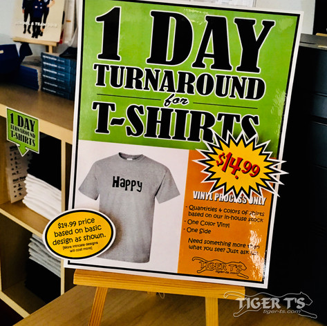 NEW! 1 Day turnaround for T-Shirts