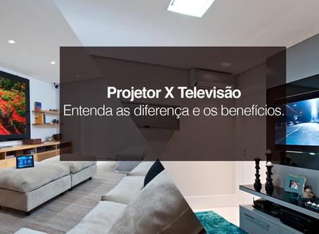 Qual o melhor? Televisão X Projeto