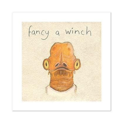Fancy a Winch Print