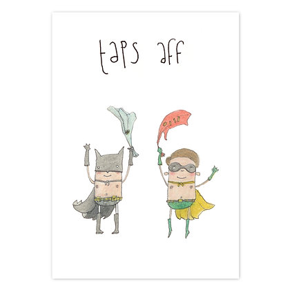 Taps aff card by The Grey Earl An Independent Zebra