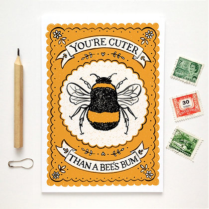 You're Cuter Than a Bee's Bum Card