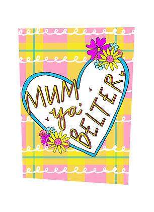 Mum ye Belter