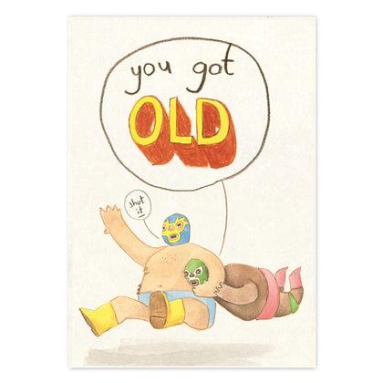 You got old El Macho Card