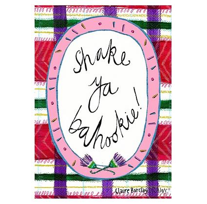 Shake Ya' Bahookie! Print