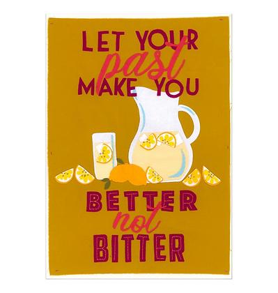 Better not Bitter Print