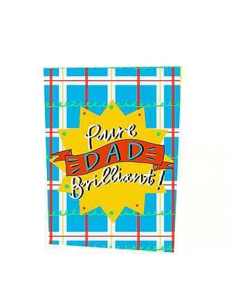 Pure Dad Brilliant Card
