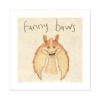 Fanny Baws Print