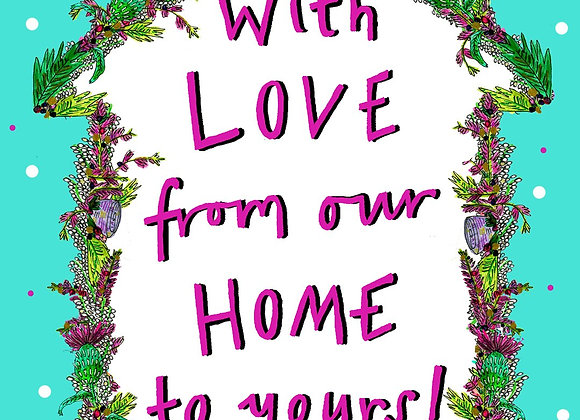 Love From Our Home Card