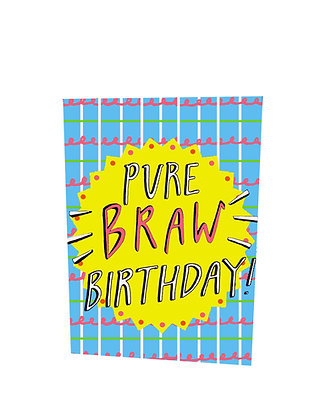 Pure Braw Birthday Card