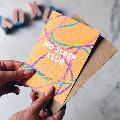 No Sleep Club (Yellow) Card