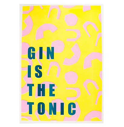 Gin is the Tonic Print