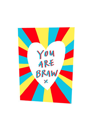 You are Braw Card