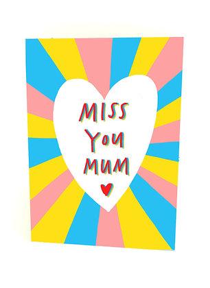 Miss you mum card