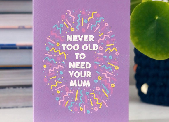 Never Too Old Card