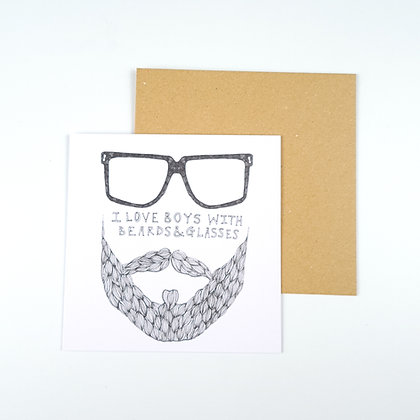I Love Boys with Beards and Glasses  Card