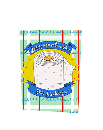 Let's Just Roll With It Birthday Card